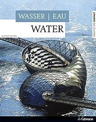 Wasser/Eau/Water