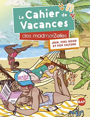 Le Cahier de vacances des MadmoiZelles 2019