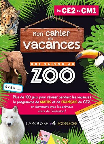 Cahier de vacances UNE SAISON AU ZOO CE2-CM1