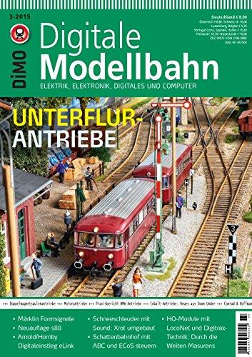 Digitale Modellbahn 20 - Unterflur-Antriebe - Elektrik, Elektronik, Digitales und Computer - MIBA, Eisenbahn Journal, ModellEisenBahner 3-2015
