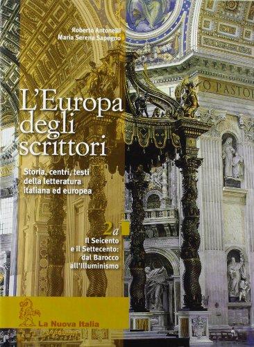 L'Europa degli scrittori. Per le Scuole superiori: 2