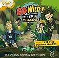 """Go Wild! - Mission Wildnis - """"Der Flug der Drachenechse"""", Das Original-Hörspiel zur TV-Serie, Folge 2"""
