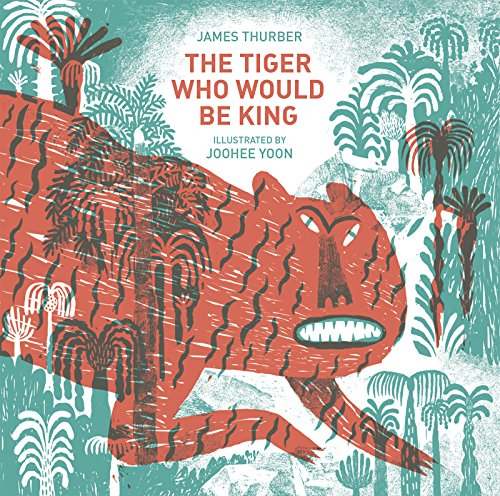 The Tiger Who Would Be King