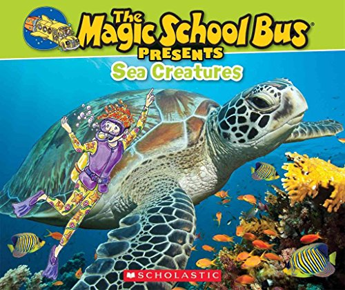 [Magic School Bus Presents: Sea Creatures: A Nonfiction Companion to the Original Magic School Bus Series] (By: Joanna Cole) [published: September, 2014] (School Presents Bus Magic)