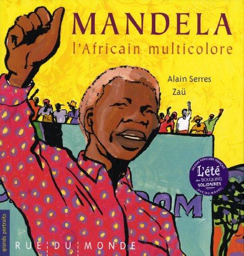 Mandela : L'Africain multicolore
