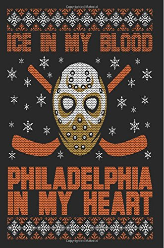 Ice In My Blood Philadelphia In My Heart: Lined Notebook Journal To Write In por My Lined Journal