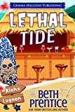 Lethal Tide  (Aloha Lagoon Mysteries  Book 10) by Beth Prentice