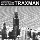 Teklife Vol. 3: The Architek [Explicit]