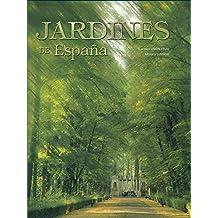 JARDINES DE ESPAÑA. Fotografías de Jorge Sierra. Bilingüe Castellano-Inglés.