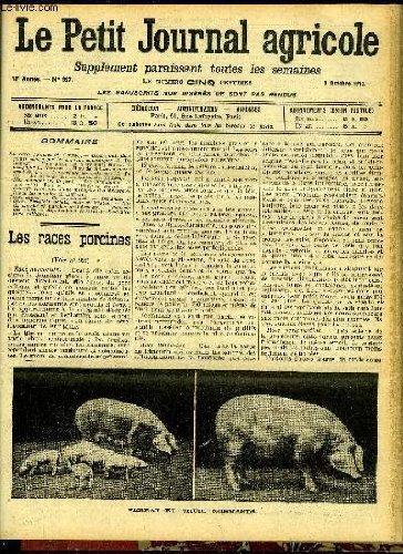 LE PETIT JOURNAL AGRICOLE N° 927 - Les races porcines (A. Gaussé). Droit rural; dommages causés par les animaux domestiques (A. Delaunay).