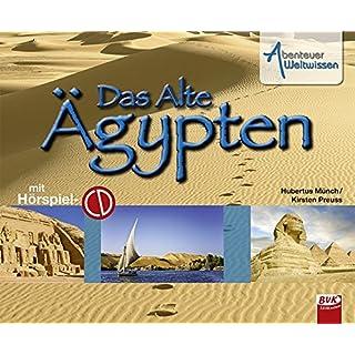 Abenteuer Weltwissen - Ägypten (inkl. CD)