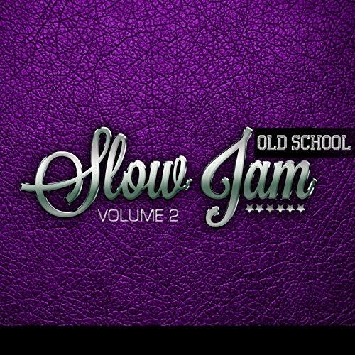 Old School Slow Jam, Vol. 2