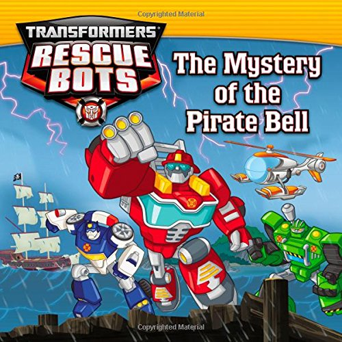 The Mystery of the Pirate Bell (Transformers: Rescue Bots)