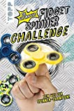 Die ultimative Fidget Spinner Challenge: Dein Weg zum Spinner-Champion!