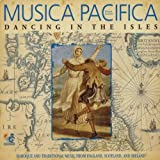 Songtexte von Musica Pacifica - Dancing in the Isles