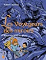 Les voyageurs des miroirs, tome 1 : La forêt des trolls par Gardaz