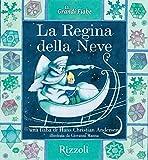 La Regina della neve: Le Grandi Fiabe - Vol. N.30 di 30