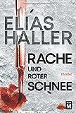 Rache und roter Schnee (Ein Erik-Donner-Thriller, Band 2)
