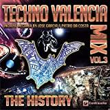 Techno Valencia Mix (The History) Back to the 90's Vol. 3