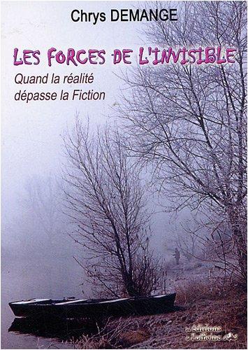 Les Forces de l'invisible par Chrys Demange
