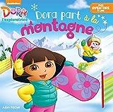 """Afficher """"Dora l'exploratrice Dora part à la montagne"""""""