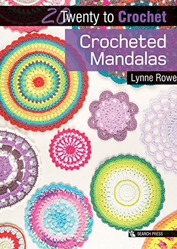 Crocheted Mandalas (Twenty to Make) (English Edition) - Mandala Colouring Kit