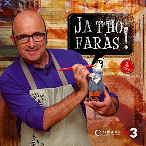 Ja T'Ho Faràs! El Llibre De La Sèrie De TV3 (Altres)