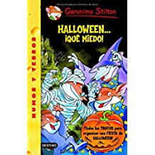 Stilton: halloween...¡que miedo! (Geronimo Stilton)