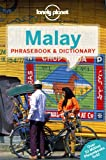 Malay Phrasebook & Dictionary (Lonely Planet Phrasebook and Dictionary)
