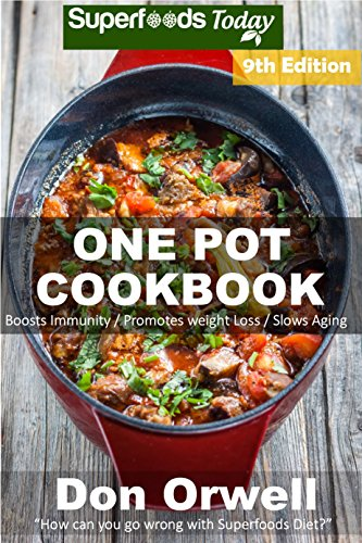 one-pot-cookbook-180-one-pot-meals-dump-dinners-recipes-quick-easy-cooking-recipes-antioxidants-phyt