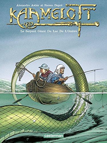 Kaamelott, Tome 5 : Le Serpent Géant Du Lac De L'Ombre par Alexandre Astier