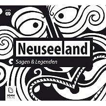 Neuseeland: Sagen und Legenden: Sagen der Maori (Ländersagen - Sagen, Mythen und Legenden der Welt)
