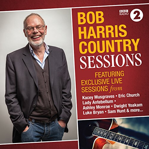 Bob Harris Country: Sessions