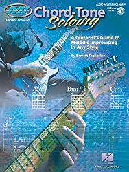 Chord Tone Soloing: A Guitarist's Guide to Melodic Improvising in Any Style (Musicians Institute: Private Lessons)