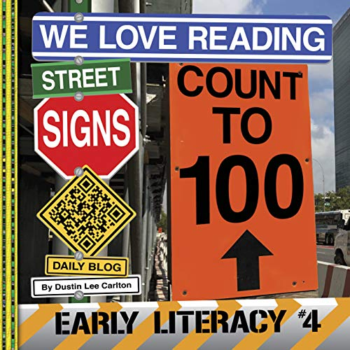 We Love Reading Street Signs: Count To 100 (early Literacy Book 4) por Dustin Carlton epub