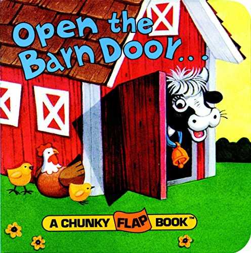 Open the Barn Door, Find a Cow (A Chunky Flap Book)
