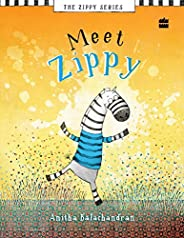 Meet Zippy: 1 (Meet Zippy Series, 1)