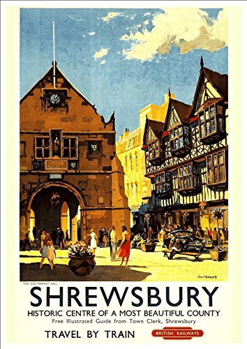 british-railways-shrewsbury-wonderful-a4-glossy-art-print-taken-from-a-rare-vintage-railway-poster