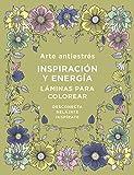 Arte antiestrés: Inspiración y energía. Láminas para colorear (OBRAS DIVERSAS)
