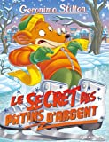 Le secret des patins d'argent | Stilton, Geronimo. Auteur