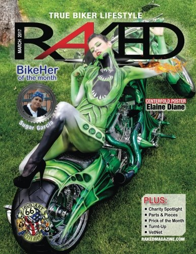 RAKED Magazine March 2017: True Biker Lifestyle por R Hawkins