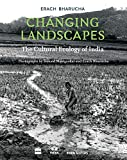 Changing Landscapes: The Cultural Ecology of India