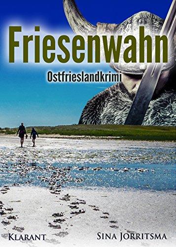 friesenwahn-ostfrieslandkrimi-mona-sander-und-enno-moll-ermitteln-5