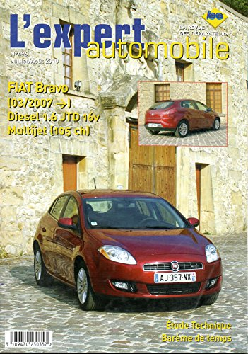 Revue technique FIAT BRAVO Diesel 1.6 JTD 16V Multijet 105cv depuis 03/2007 LEA496 – Juillet/Août 2010