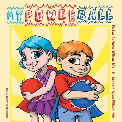 My Power Ball by Eva Adriana Wilson (2013-07-05)