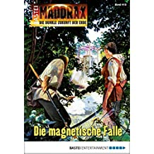 Maddrax - Folge 415: Die magnetische Falle