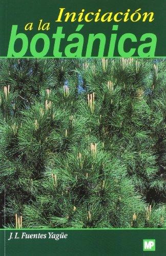 Iniciación a la botánica por Jose Luis Fuentes Yague