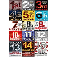 James Patterson Womens Murder Club Series Collection 15 Books Set (1 to 15) (1st To Die, 2nd Chance, 3rd Degree, 4th of July, 5th Horseman, 6ht Target, 7th Heaven, 8th Confession, 9th Judgement, 10th Anniversary, 11th Hour, 12th of Never, Unlucky 13, 14th Deadly Sin, 15th Affair)