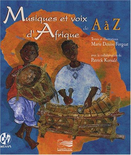 Musiques et voix d'Afrique de A à Z (1CD audio)