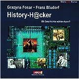 History-H@cker: Ob Geschichte wählen kann?
